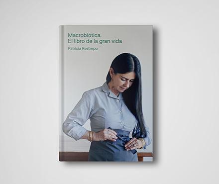 Macrobiótica. El libro de la gran vida